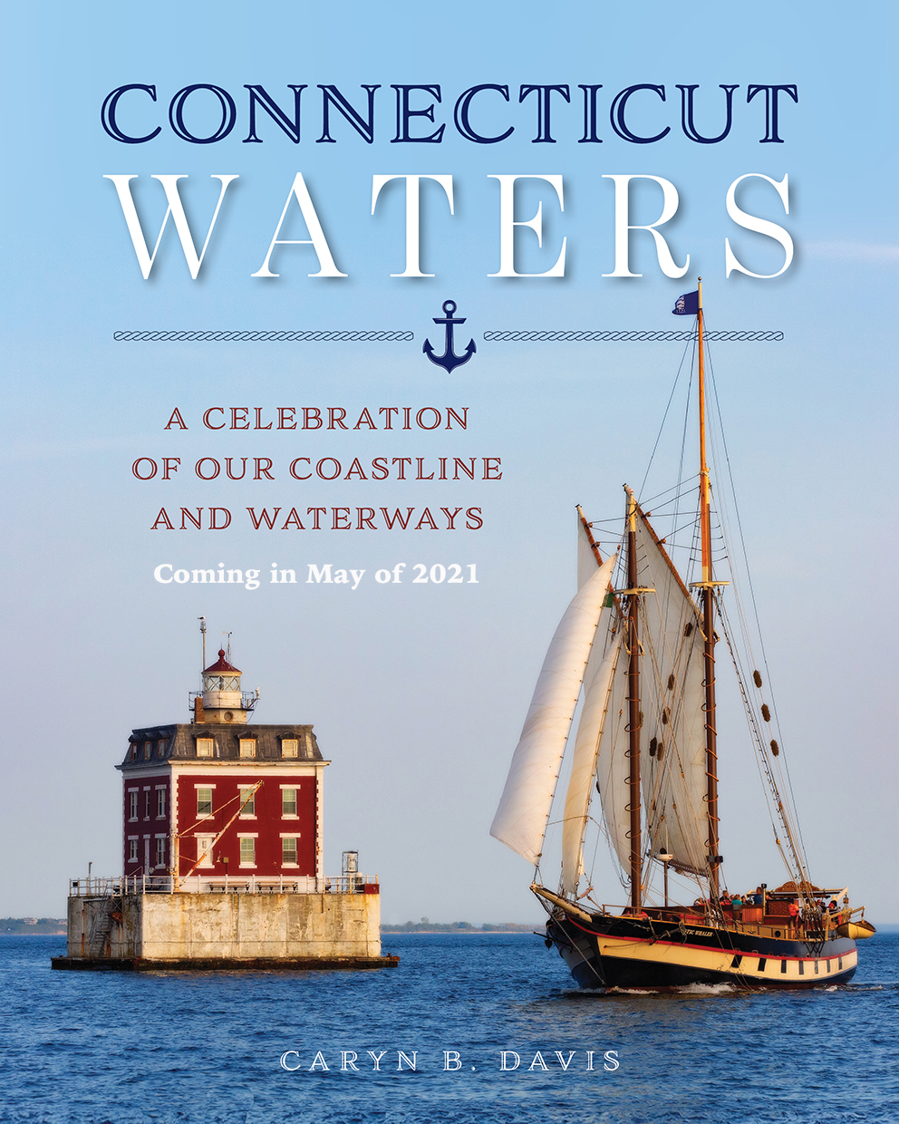 Connecticut-Water-A-Celebration-of-Our-Coastline-and-Waterways-Caryn-B-Davis